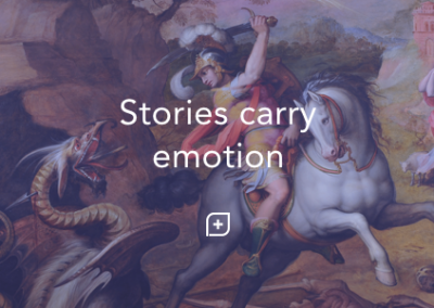 Stories carry emotion