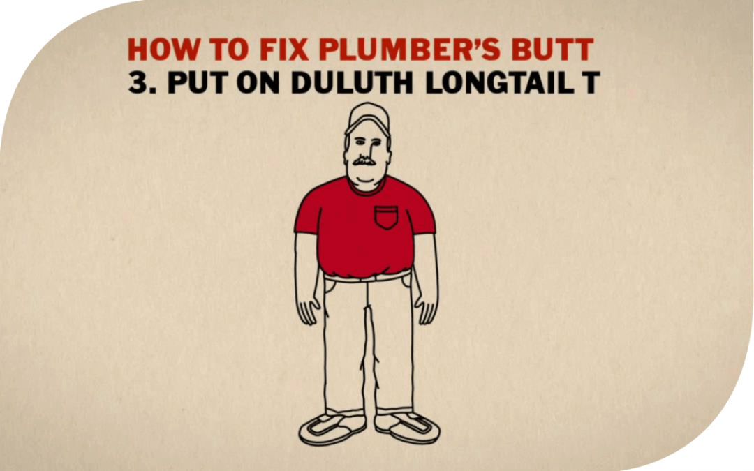 How to Fix Plumber's Butt: The Duluth Trading Company Brand Story